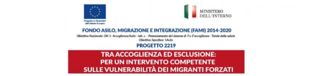Tra accoglienza ed inclusione: per un intervento competente sulle vulnerabilità dei migranti forzati