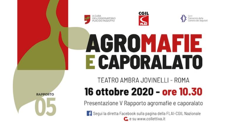 Presentazione del V rapporto a cura dell'Osservatorio Placido Rizzotto-Flai Cgil- 16 ottobre 2020